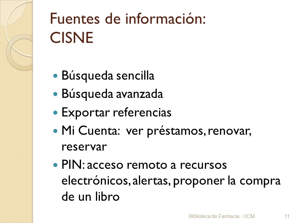 Fuentes de información: CISNE