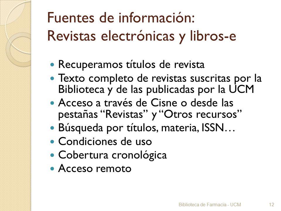 Fuentes de información: Revistas electrónicas y libros-e
