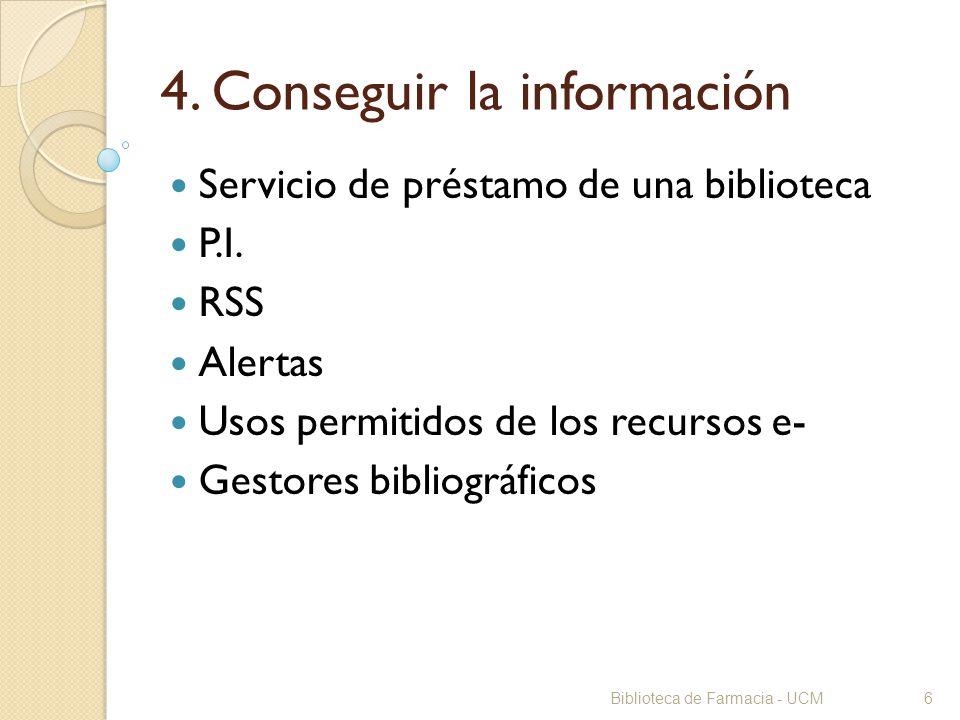 4. Conseguir la información