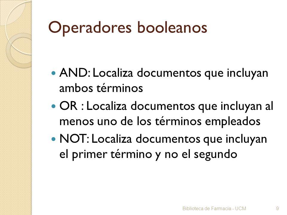 Operadores booleanos AND: Localiza documentos que incluyan ambos términos.
