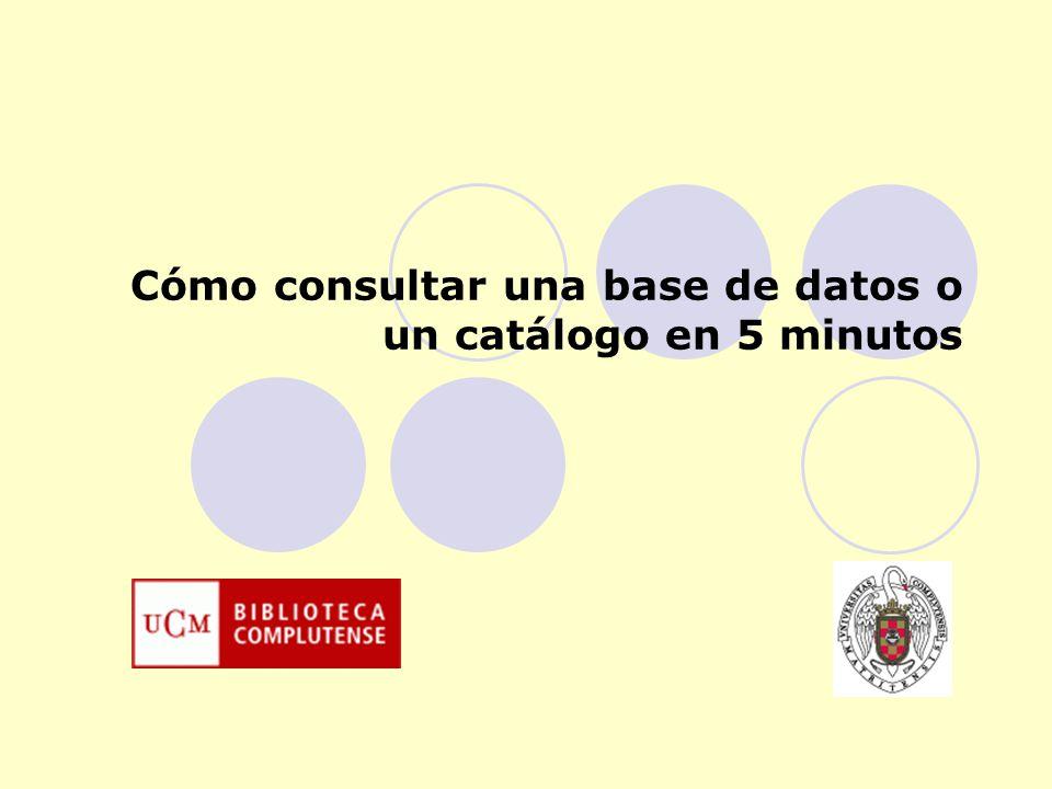 Cómo consultar una base de datos o un catálogo en 5 minutos