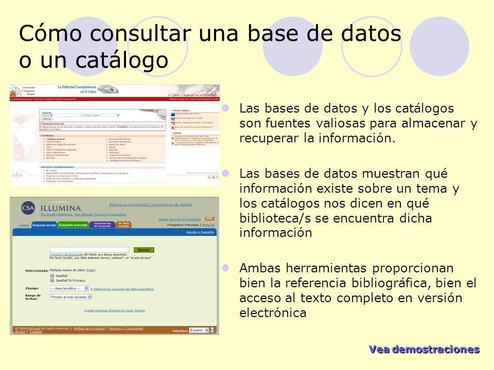 Cómo consultar una base de datos o un catálogo
