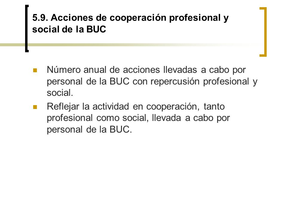 5.9. Acciones de cooperación profesional y social de la BUC