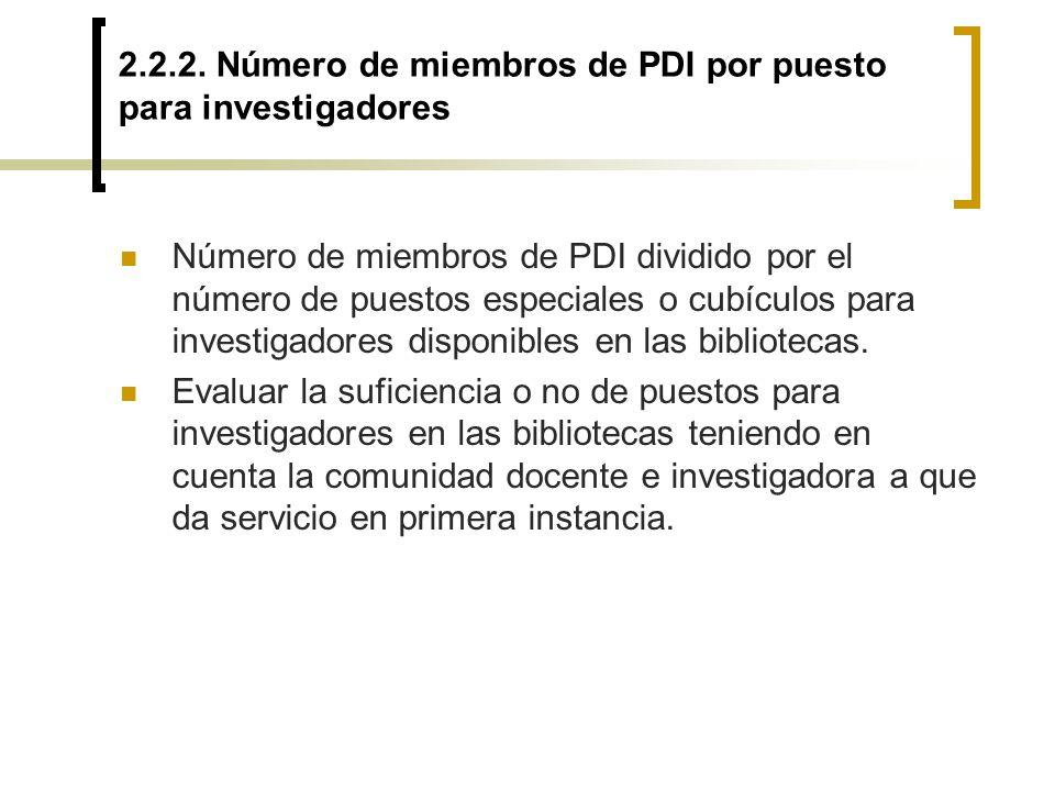 2.2.2. Número de miembros de PDI por puesto para investigadores