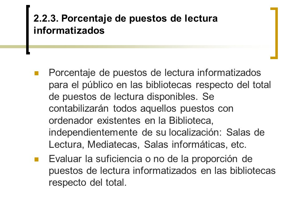 2.2.3. Porcentaje de puestos de lectura informatizados