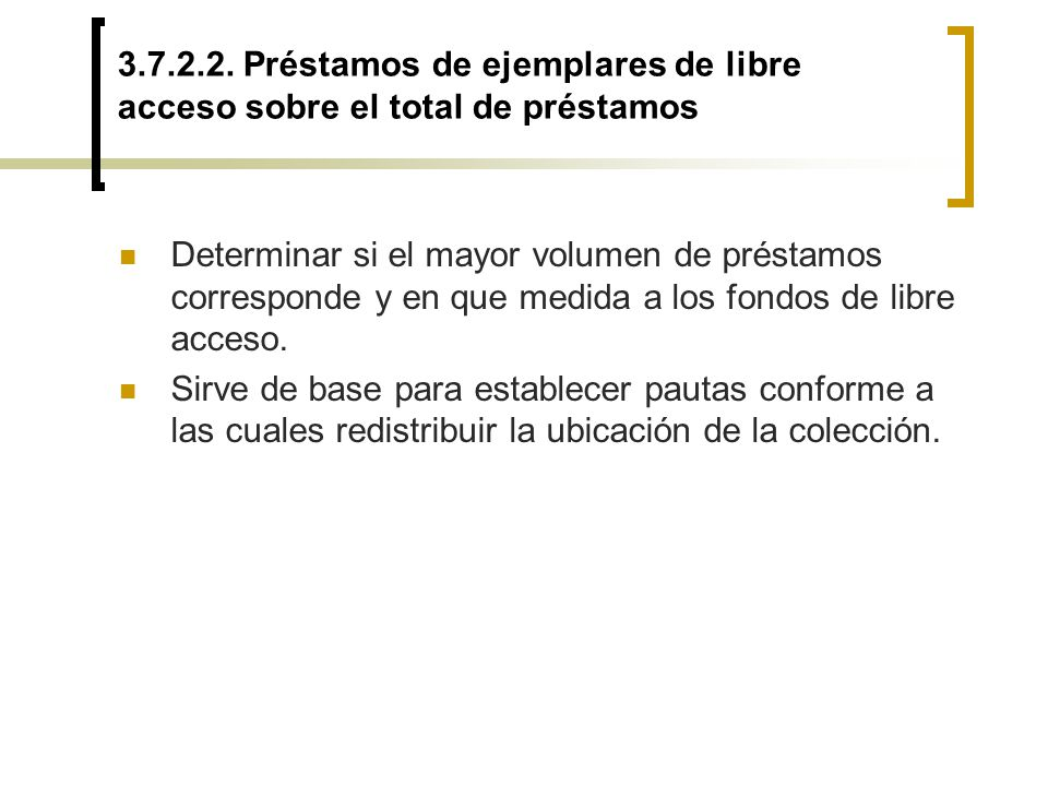 3.7.2.2. Préstamos de ejemplares de libre acceso sobre el total de préstamos