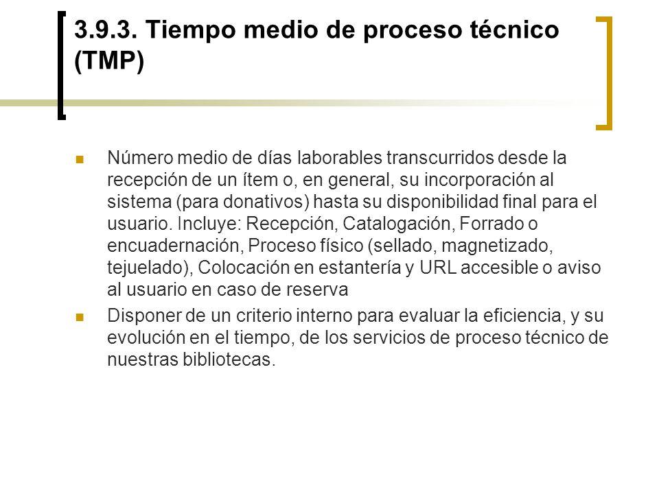 3.9.3. Tiempo medio de proceso técnico (TMP)