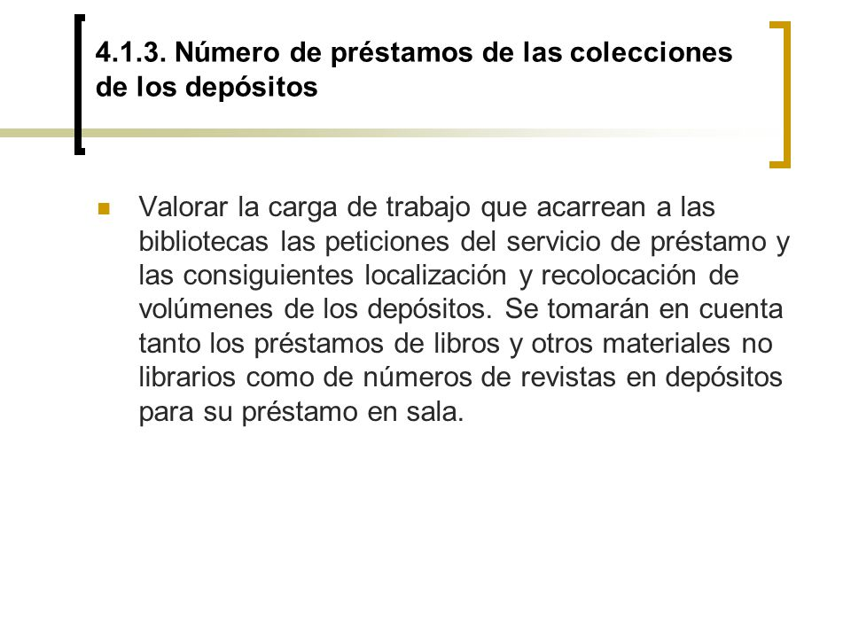 4.1.3. Número de préstamos de las colecciones de los depósitos