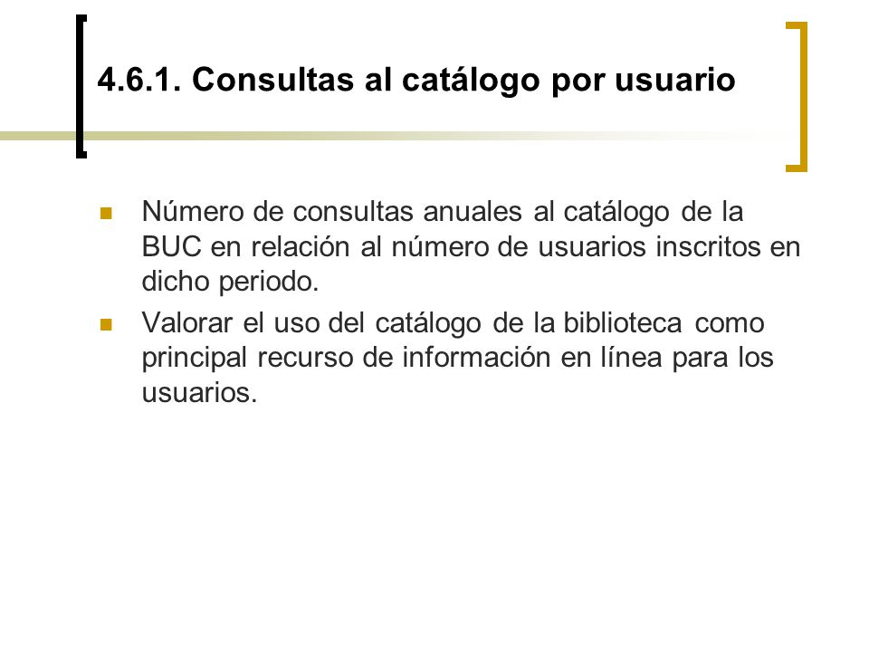 4.6.1. Consultas al catálogo por usuario