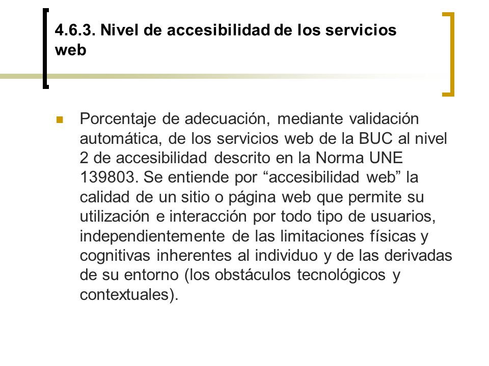 4.6.3. Nivel de accesibilidad de los servicios web