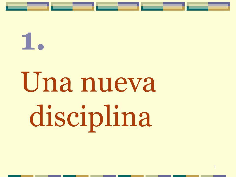 1. Una nueva disciplina