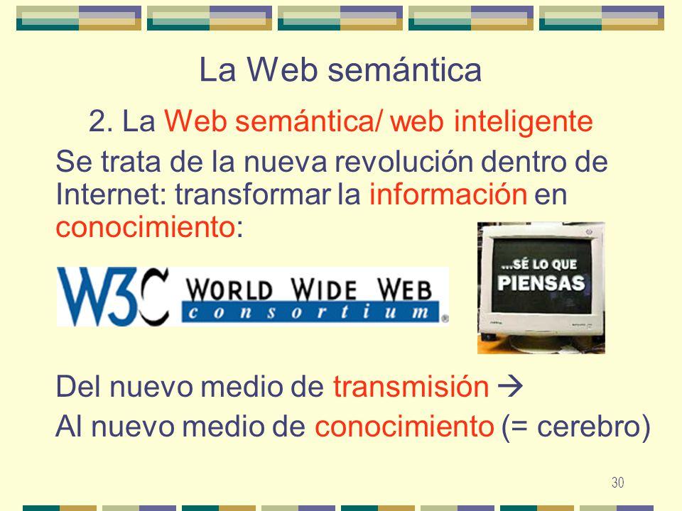 2. La Web semántica/ web inteligente