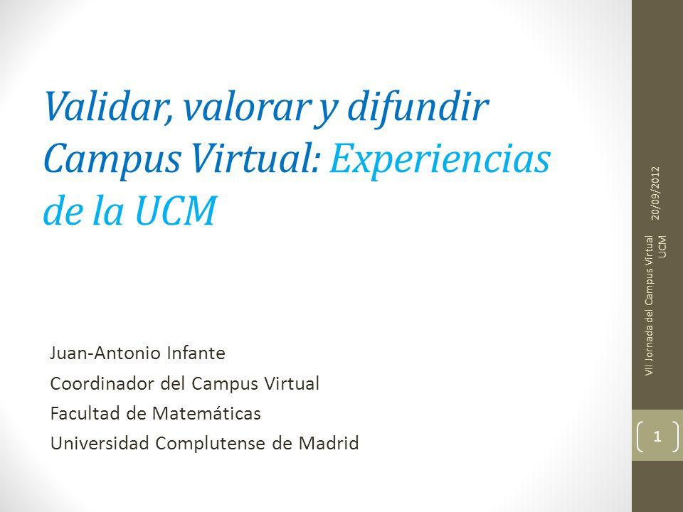 Validar, valorar y difundir Campus Virtual: Experiencias de la UCM