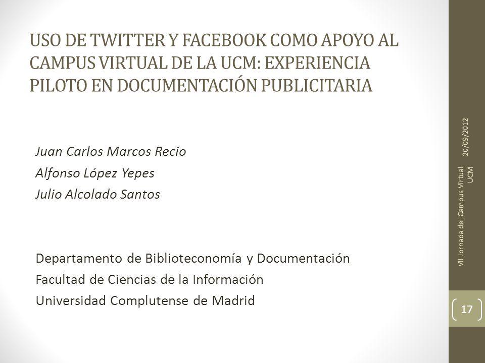 USO DE TWITTER Y FACEBOOK COMO APOYO AL CAMPUS VIRTUAL DE LA UCM: EXPERIENCIA PILOTO EN DOCUMENTACIÓN PUBLICITARIA
