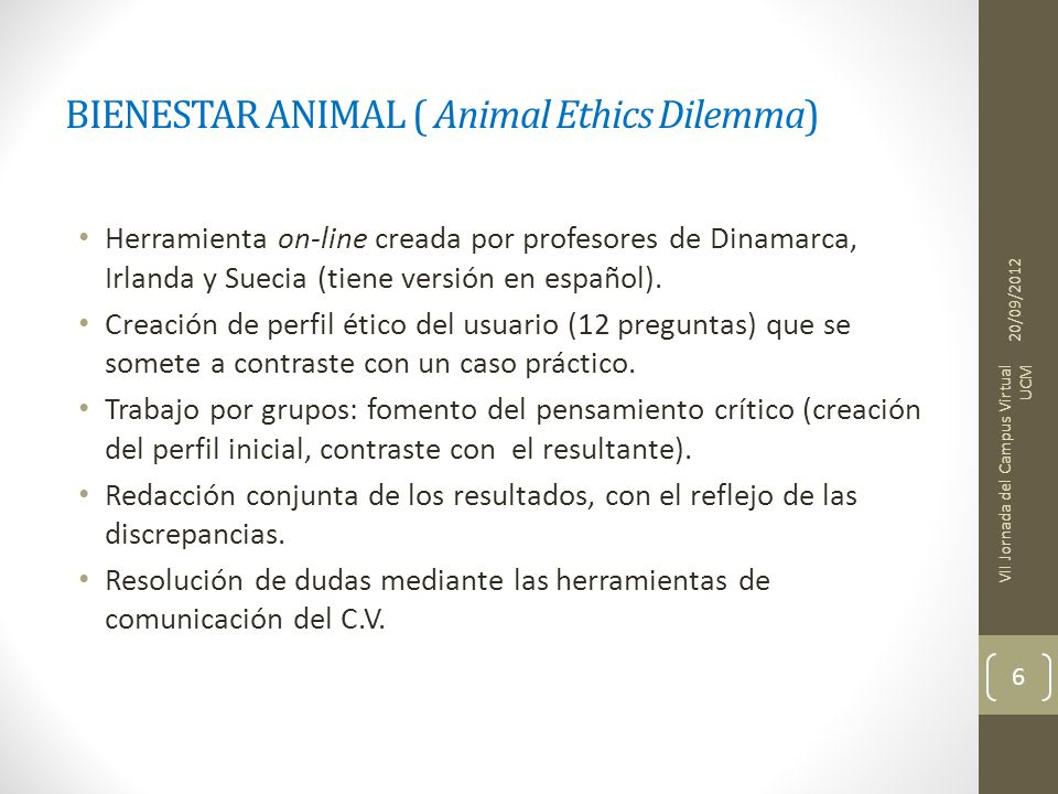 BIENESTAR ANIMAL ( Animal Ethics Dilemma)