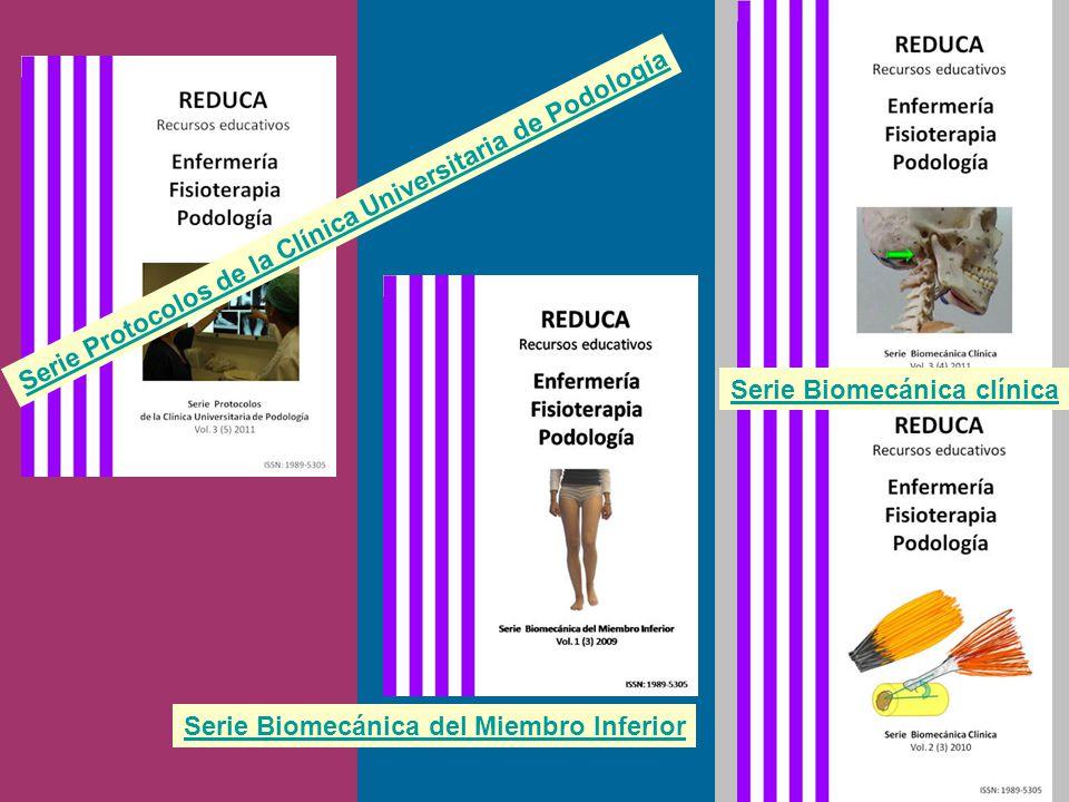 Serie Protocolos de la Clínica Universitaria de Podología