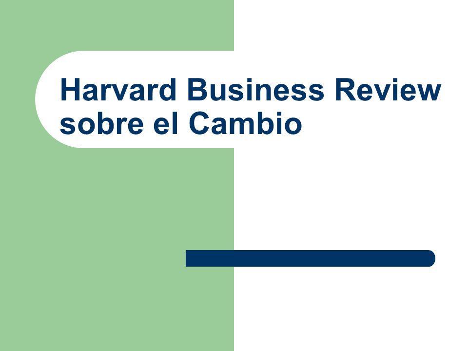 Harvard Business Review sobre el Cambio