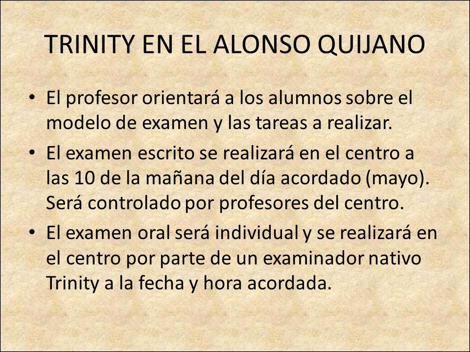 TRINITY EN EL ALONSO QUIJANO