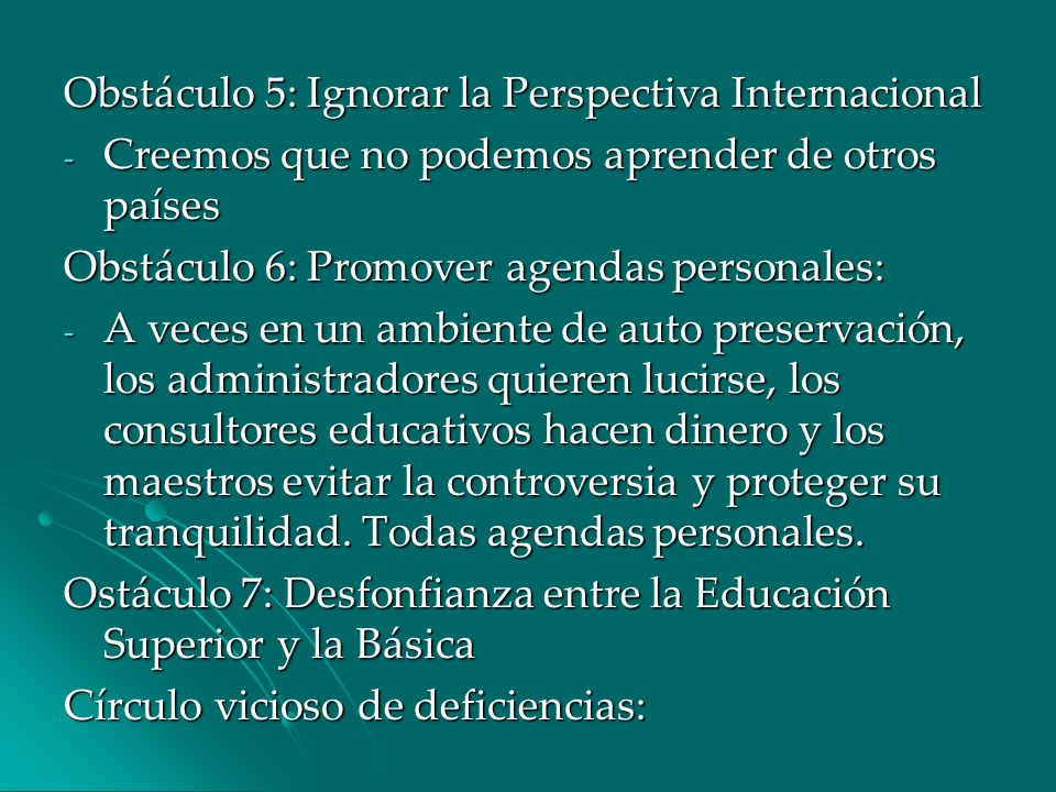 Obstáculo 5: Ignorar la Perspectiva Internacional