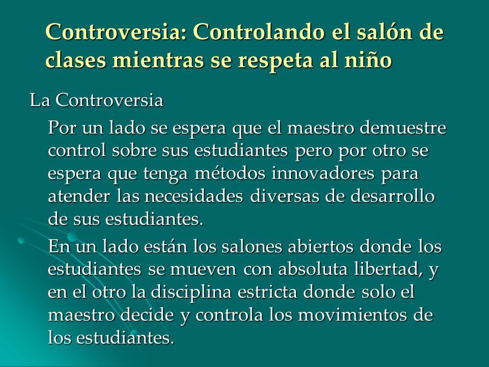 Controversia: Controlando el salón de clases mientras se respeta al niño