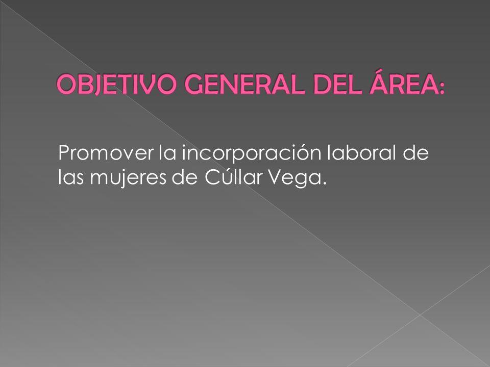 OBJETIVO GENERAL DEL ÁREA:
