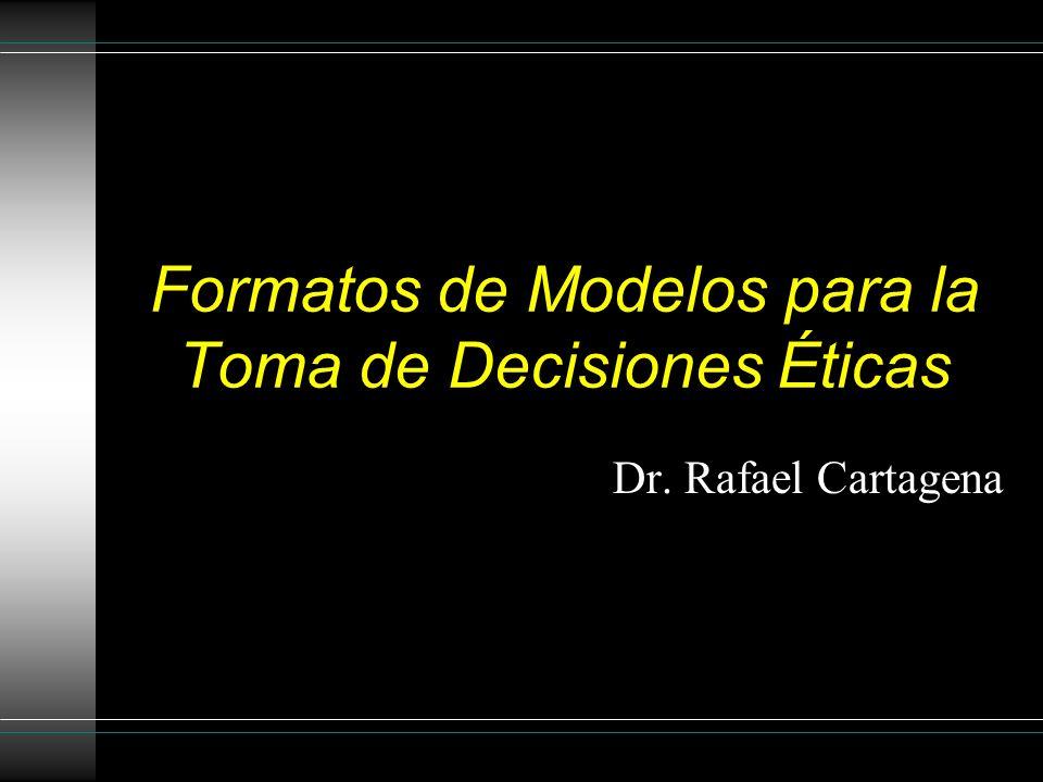 Formatos de Modelos para la Toma de Decisiones Éticas