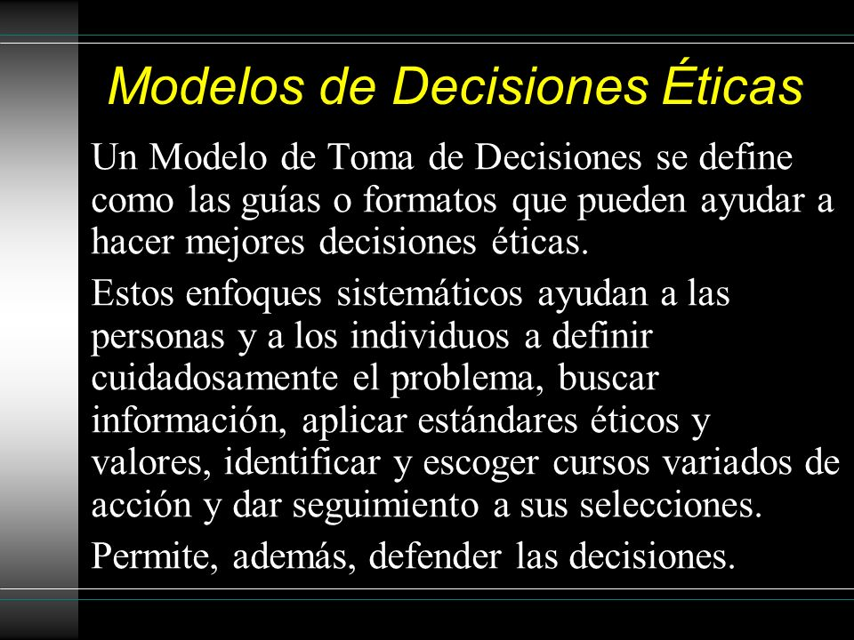 Modelos de Decisiones Éticas