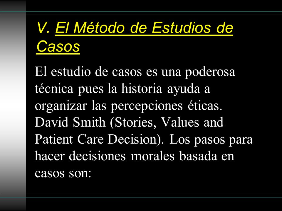 V. El Método de Estudios de Casos