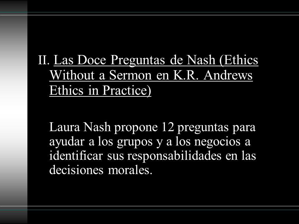 II. Las Doce Preguntas de Nash (Ethics Without a Sermon en K. R