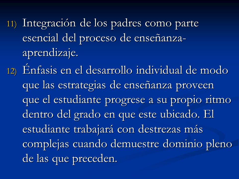 Integración de los padres como parte esencial del proceso de enseñanza-aprendizaje.