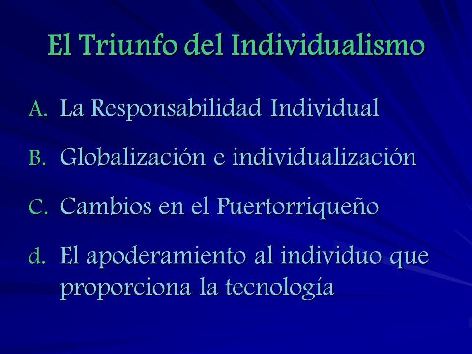 El Triunfo del Individualismo