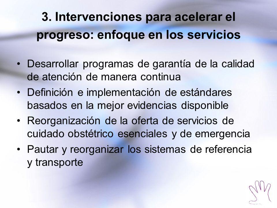 3. Intervenciones para acelerar el progreso: enfoque en los servicios