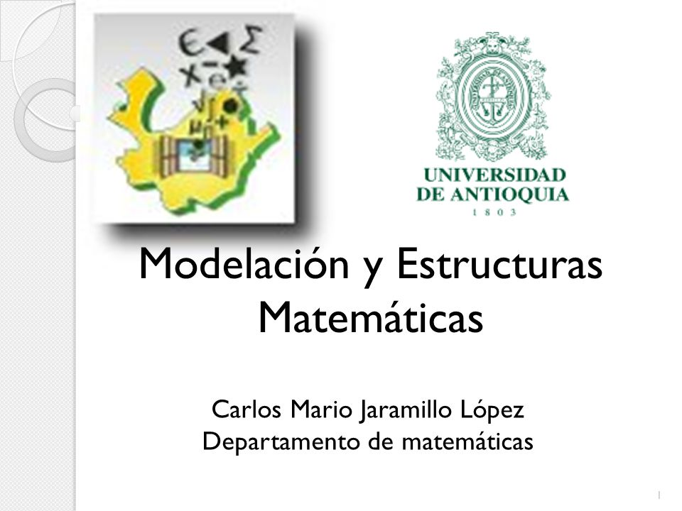 Modelación y Estructuras Matemáticas