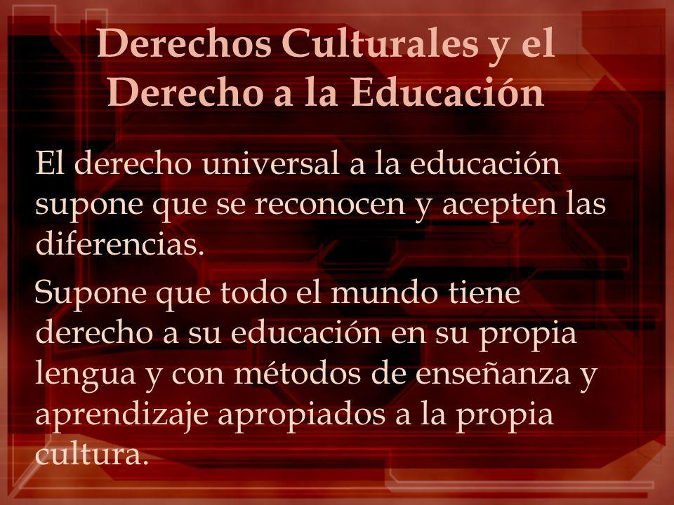 Derechos Culturales y el Derecho a la Educación