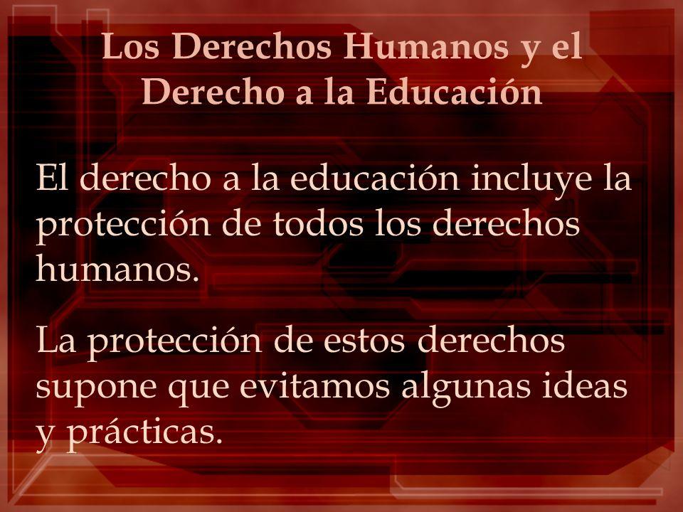 Los Derechos Humanos y el Derecho a la Educación