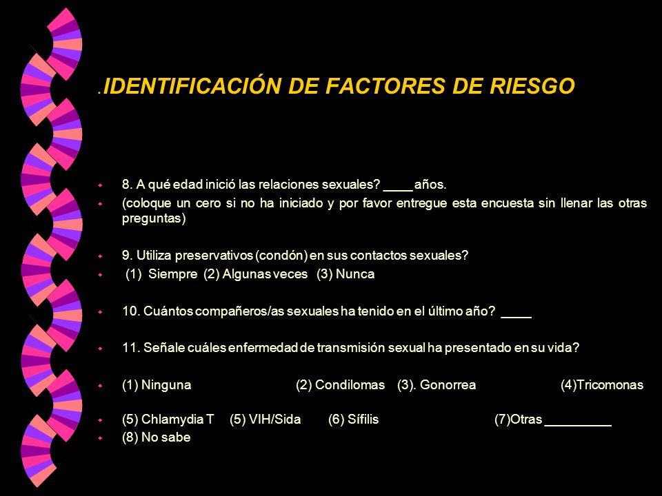 .IDENTIFICACIÓN DE FACTORES DE RIESGO