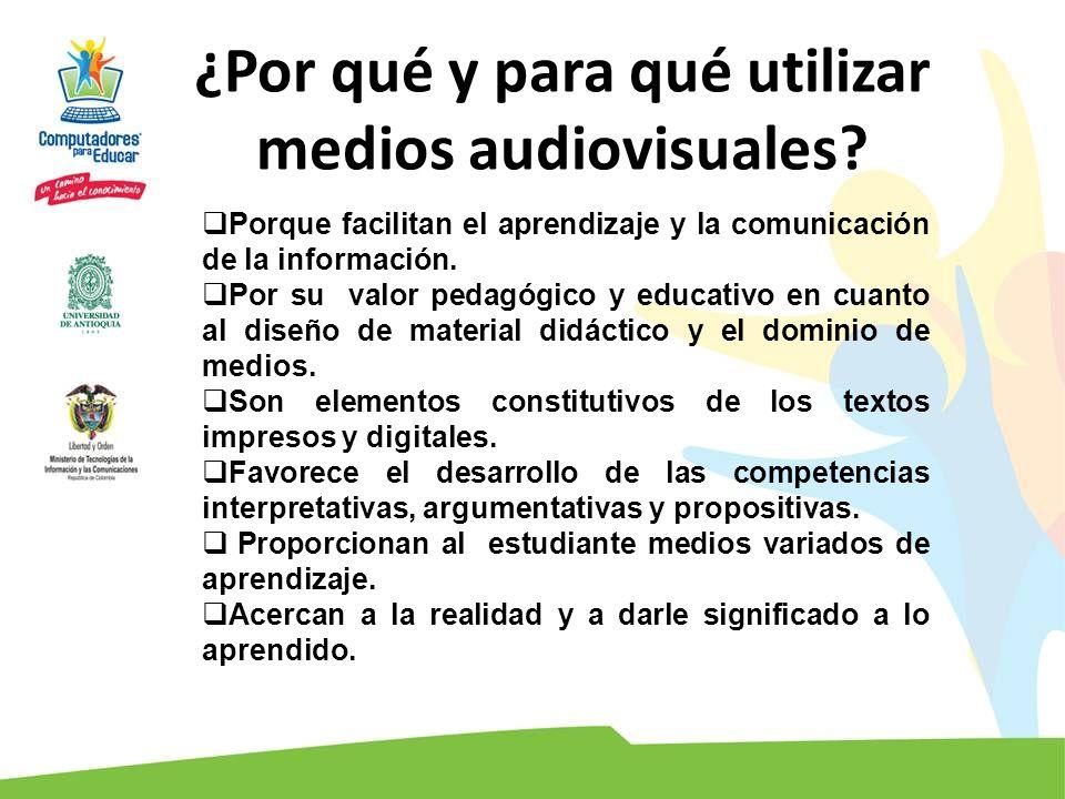 ¿Por qué y para qué utilizar medios audiovisuales