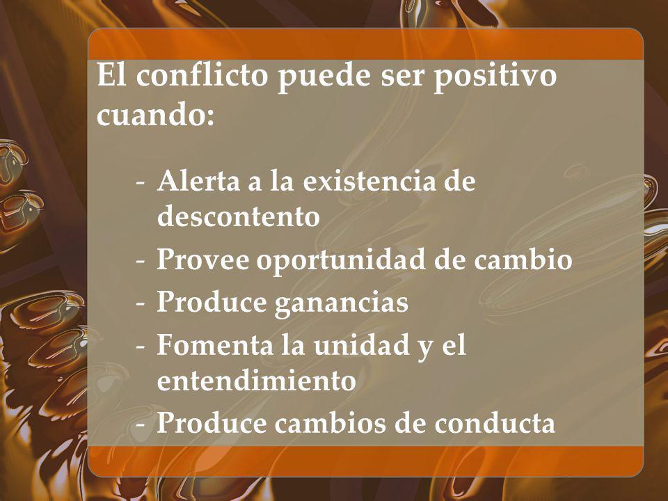 El conflicto puede ser positivo cuando:
