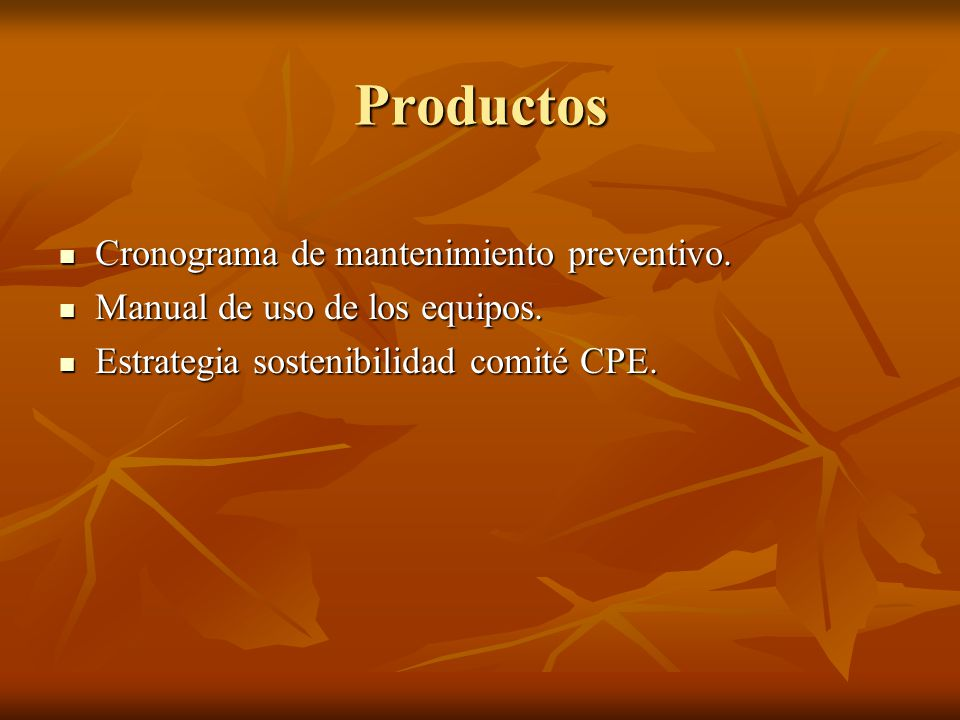 Productos Cronograma de mantenimiento preventivo.