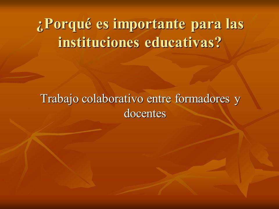 ¿Porqué es importante para las instituciones educativas