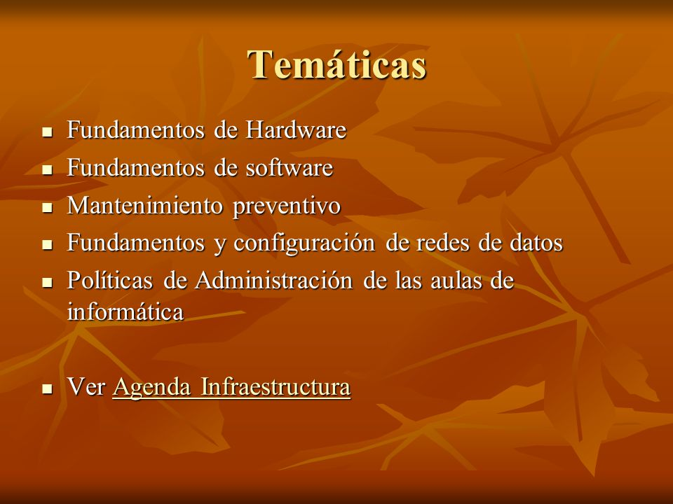 Temáticas Fundamentos de Hardware Fundamentos de software