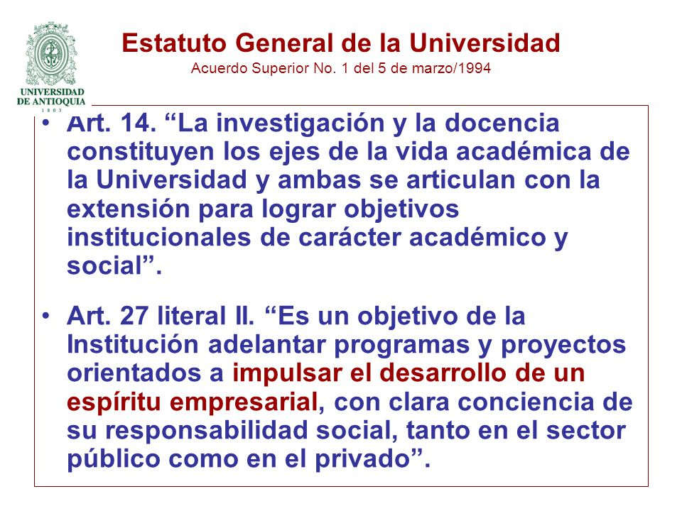 Estatuto General de la Universidad Acuerdo Superior No