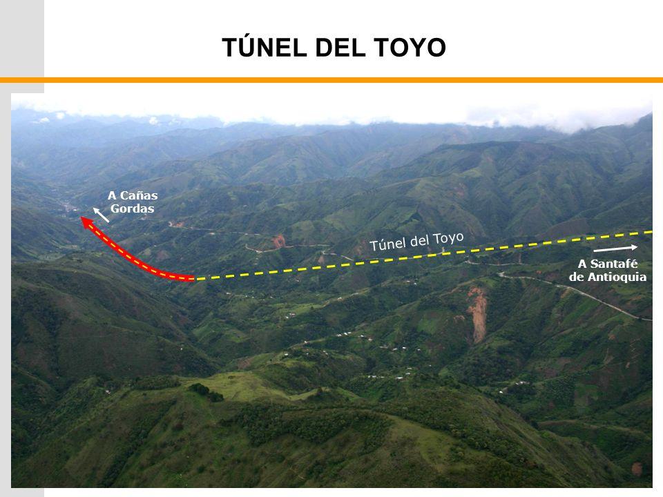 TÚNEL DEL TOYO A Cañas Gordas Túnel del Toyo A Santafé de Antioquia