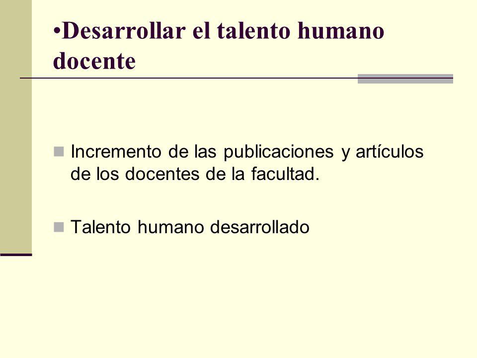 Desarrollar el talento humano docente