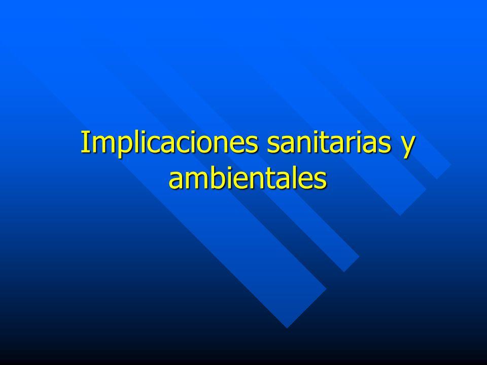 Implicaciones sanitarias y ambientales