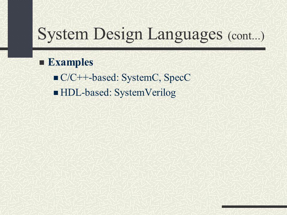 System Design Languages (cont...)