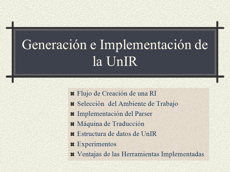 Generación e Implementación de la UnIR