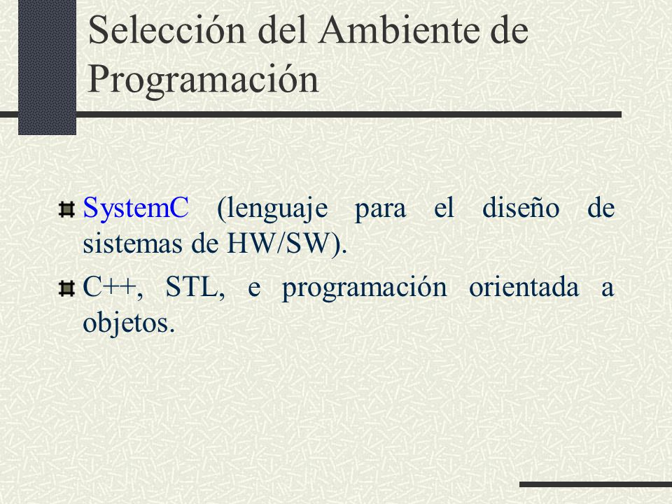 Selección del Ambiente de Programación