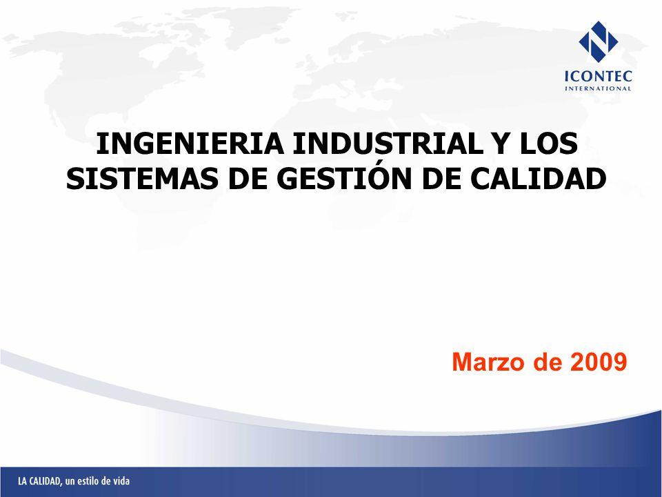 INGENIERIA INDUSTRIAL Y LOS SISTEMAS DE GESTIÓN DE CALIDAD