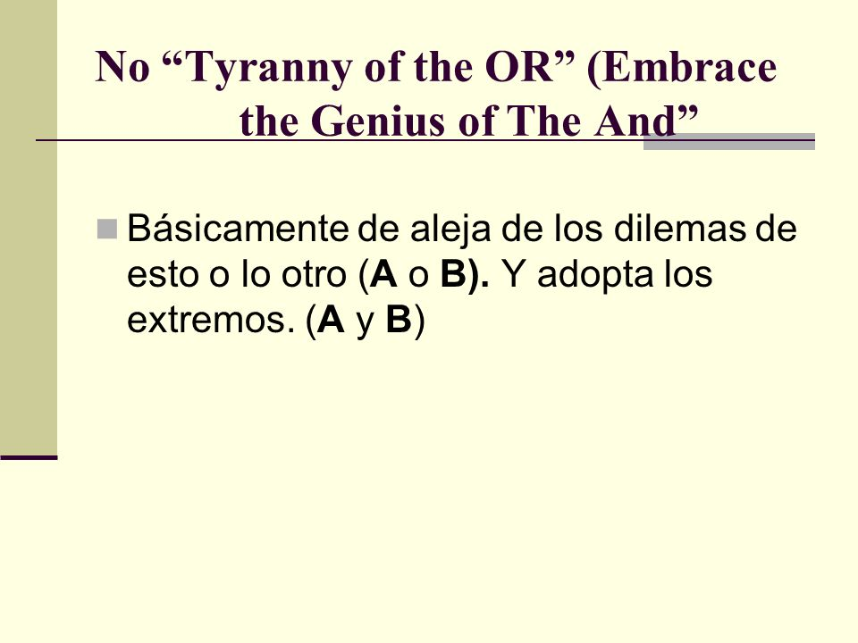 No Tyranny of the OR (Embrace the Genius of The And